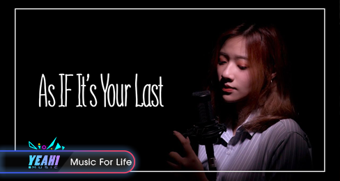 AS IF IT'S YOUR LAST - 마지막처럼 (Vietnamese cover) - TRẦN Y PHỤNG